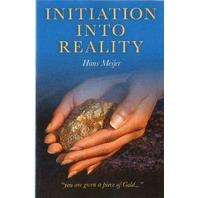 Initiation into Reality