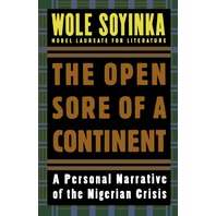 The Open Sore of a Continent A Personal Narrative of the Nigerian Crisis