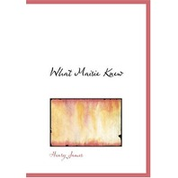 What Maisie Knew (Large Print Edition)