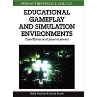 Educational Gameplay and Simulation Environments: Case Studies and Lessons Learned