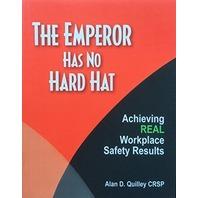 The emperor has no hard hat