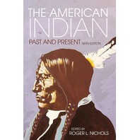 The American Indian Past and Present 6th Edition