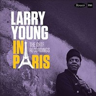 Larry Young - In Paris: The ORTF Recordings (Gate) (Limited Edition) - Vinyl