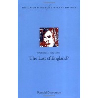 The Oxford English Literary History: Volume 12: 1960-2000: The Last of England? (Vol 12)