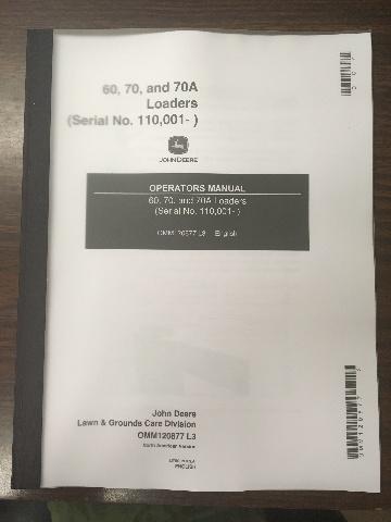 John Deere 60 70 70A Loader Operators Manual JD OMM120877 Book