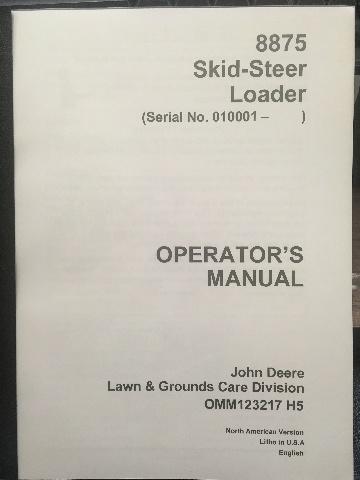 John Deere 8875 Skid Steer Loader Operators Manual JD OMM123217 Book