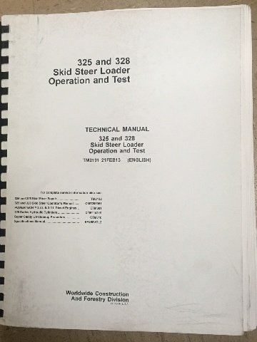 John Deere 325 328 Skid Steer Loader Operation and Test Technical Manual JD TM2191 Book