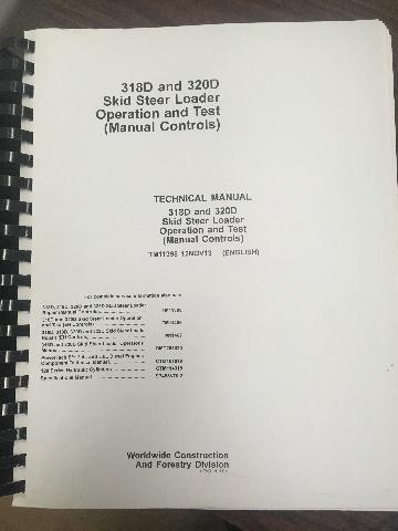 John Deere 318D 320D Skid Steer Loader Operation and Test Manual Controls JD TM11398 Book