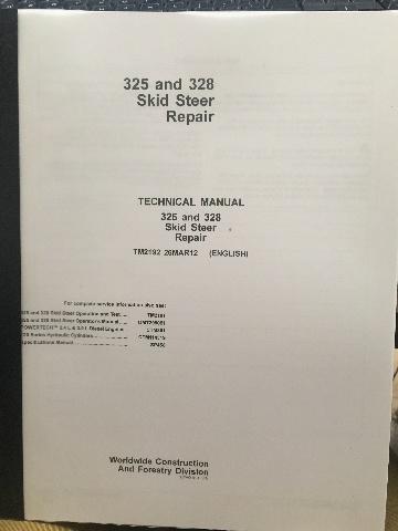 John Deere 325 328 Skid Steer Repair Manual JD TM2192 Book