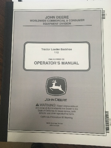 John Deere Tractor Loader Backhoe 110 Operators Manual JD OMLVU19603 Book