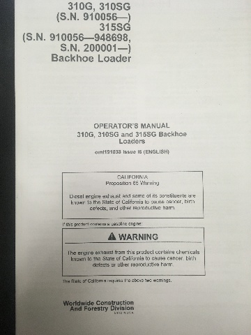 John Deere 310G 310SG 315SG Backhoe Loader Hi Serial Number Operators Manual JD OMT191038 Book
