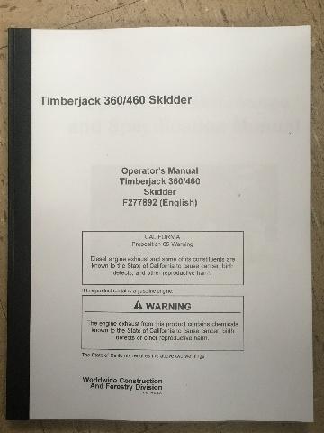 John Deere Timberjack 360 460 Skidder Operators Manual JD F277892 Book