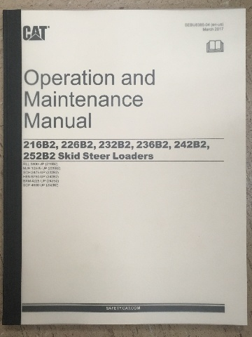 Caterpillar 216B2 226B2 232B2 236B2 242B2 252B2 Operation and Maintenance Manual CAT SEBU8385-04 Book
