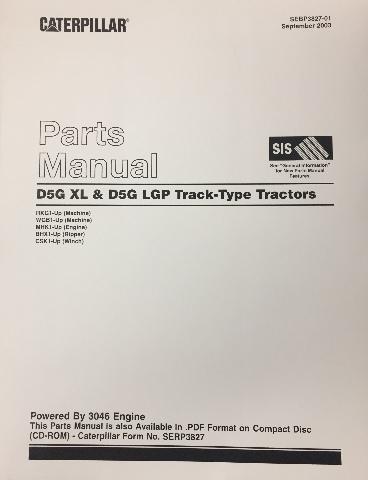 CATERPILLAR D5G XL & LGP BULLDOZER Parts Manual CAT SEBP3827 Book