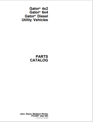 John Deere 6X4 4X2 Gator Utility Parts Manual JD PC2387 Vehicle Book