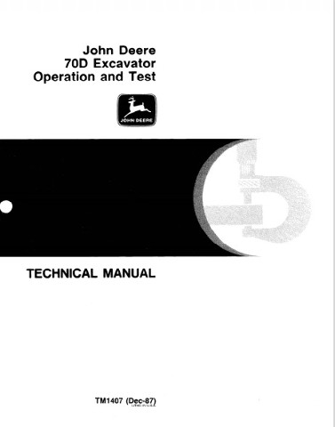 John Deere 70D Excavators Operation & Test Manual JD TM1407 Technical Book