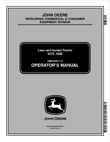 John Deere X575 X585 Lawn Garden Tractor JD Operators Manual OMM150217 Operation Book