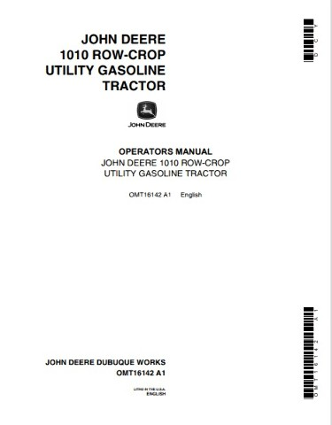 John Deere 1010 Row Crop Utility Tractor JD Operators Manual OMT16142 Operation Book