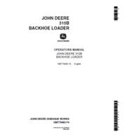 John Deere 310B Backhoe Loader Operators Manual JD OMT79465 Book