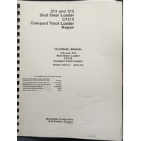 John Deere 313 315 Skid Steer CT315 Compact Track Loader Technical Manual JD TM10608 Book