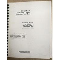 John Deere 325 328 Skid Steer Loader Operation and Test Technical Manual JD TM2191 Book