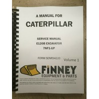 Caterpillar E120B Excavator Service Manual Serial Num 7NF1-UP CAT SENR54220 Book