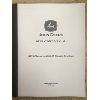John Deere 6415 6615 Classic Tractors Operators Manual JD OMMN10040 Book