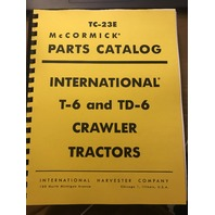 International T6 TD6 Crawler Tractors Parts Manual TC23E Book