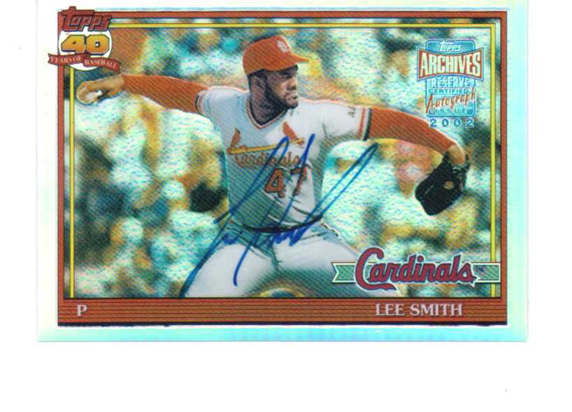 2002 Topps Archives Reserve Autographs #TRALS Lee Smith 91 E