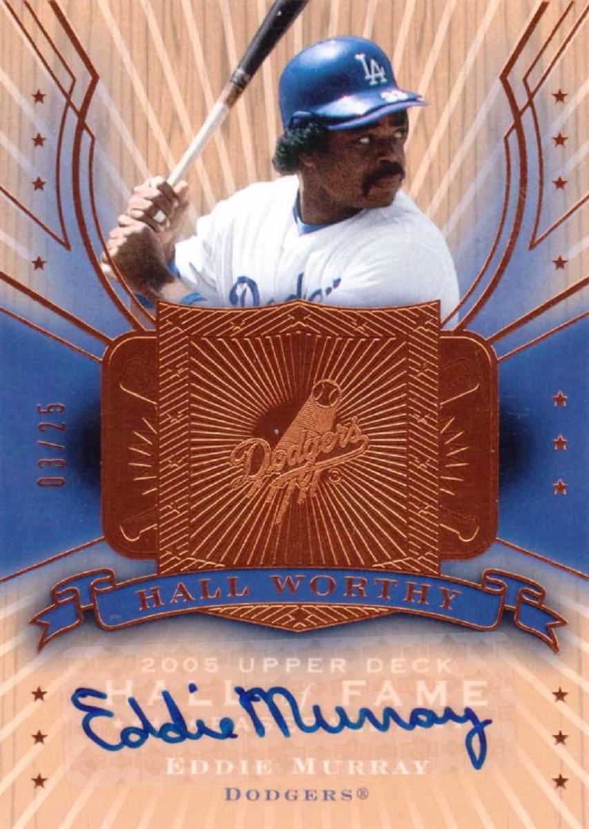 Eddie Murray 2005 Upper Deck Hall of Fame Worthy Autograph #EM2 auto /25 Dodgers