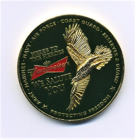 Budweiser Here's To The Heroes We Salute You Challenge Coin Military Honor