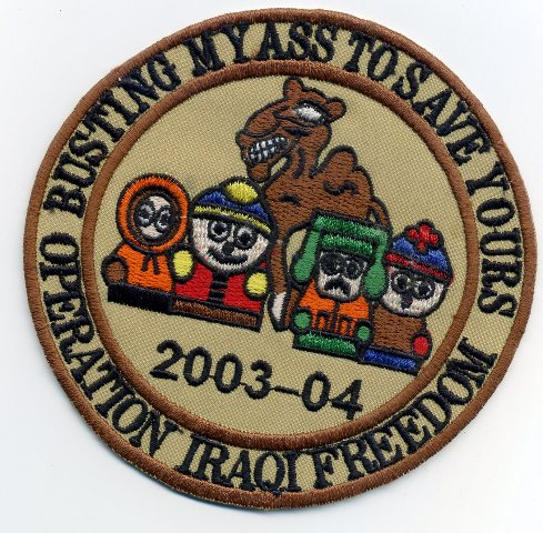 OIF Operation Iraqi Freedom Patch South Park Busting My Ass To Save Yours