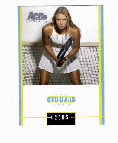 2005 Ace Authentic Special Edition SE Maria Sharapova #1-25 Tennis
