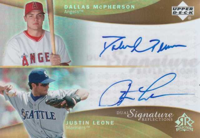 2005 Reflections Dual Signatures #DMJL Dallas McPherson/Justin Leone T3EXCH