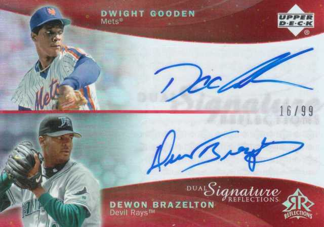 2005 Reflections Dual Signatures Red #DGDB Dwight Gooden/Dewon Brazelton