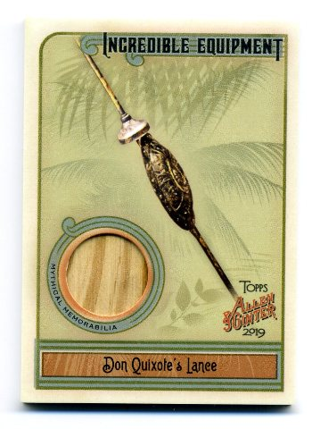 2019 Topps Allen & Ginter Incredible Equipment Relics #IERDQL Don Quixotes Lance