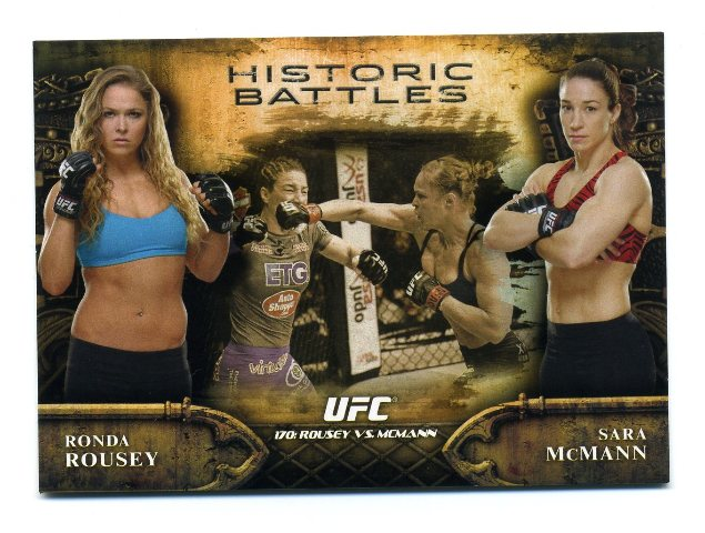 2014 Topps UFC Bloodlines Historic Battles #HB22 Ronda Rousey/Sara McMann