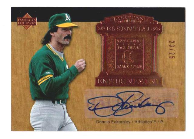 Dennis Eckersley 2005 UD Hall of Fame Essential Enshrinement Autograph /25 #DE1