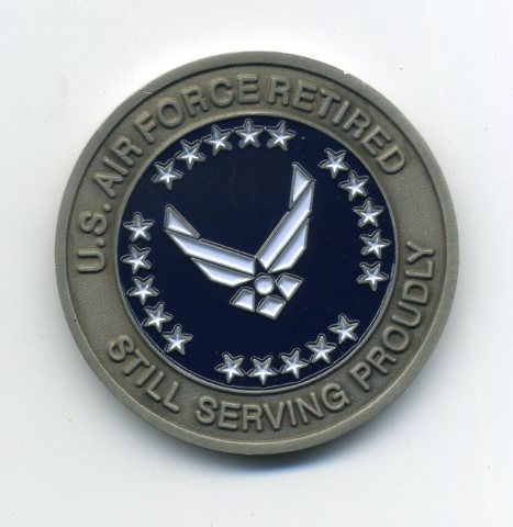 "USAF US Air Force Retired Challenge Coin 1.75"" Still Serving Proudly"