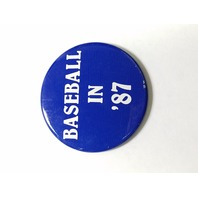 "Vintage Pinback Button Pin Blue BASEBALL IN '87 2.25"" Washington D.C."