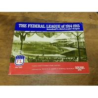 "1989 SABR ""The Federal League of 1914-1915"" Baseball's Third Major League"