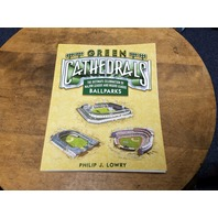 "2006 Edition ""Green Cathedrals"" By Philip J. Lowry Baseball Ballparks"