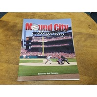 "2007 SABR ""Mound City Memories In St. Louis"" Edited By Bob Tiemann Baseball"
