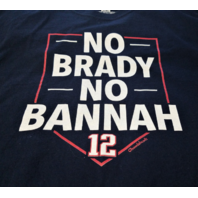 Chowdaheadz NO BRADY NO BANNAH New England Patriots Tom Brady Size XL T-Shirt