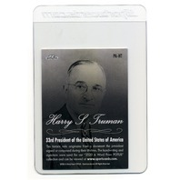 2020  A Word From The President Harry S. Truman Handwritten Word & Relic Card