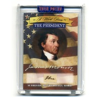 2020 A Word From The President James Monroe Handwritten Word Card AWF-JM5