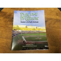 "2006 SABR ""Rain Check: Baseball In The Pacific Northwest"" Mark Armour"