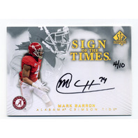 2012 SP Authentic Sign of the Times Gold #STBA Mark Barron /10