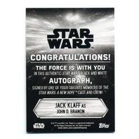 2018 Star Wars A New Hope B&W Autographs Blue #NNO Jack Klaff as John D Branon