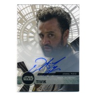 2017 Star Wars High Tek Autographs #NNO Daniel Mays as Tivik